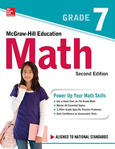 McGraw-Hill Education Math Grade 7, Second Edition - Elementary Education Math