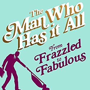 From Frazzled to Fabulous Audiobook