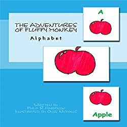 The Adventures of Fluffy Monkey: Alphabet