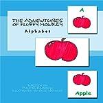 The Adventures of Fluffy Monkey: Alphabet | Philip R. Harrison