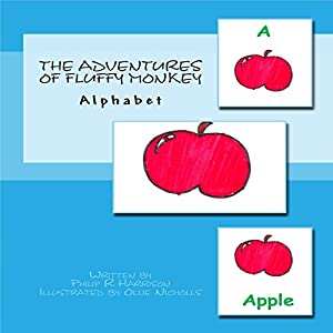 The Adventures of Fluffy Monkey: Alphabet Audiobook