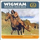Wigwam, Weste(r)n, Weiss Wolfe