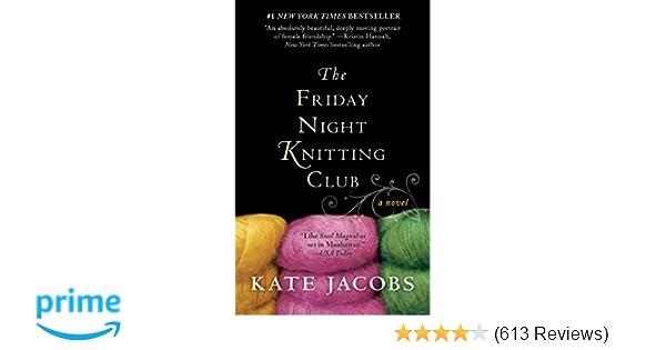 The Friday Night Knitting Club Friday Night Knitting Club Series
