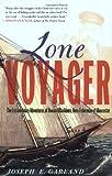 Lone Voyager, Joseph E. Garland, 0684872633