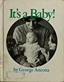 It's a Baby!, George Ancona, 0525325980