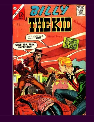 Read Online Billy The Kid #41: Terrific Golden Age Western Outlaw Comic Action - All Stories - No Ads pdf epub
