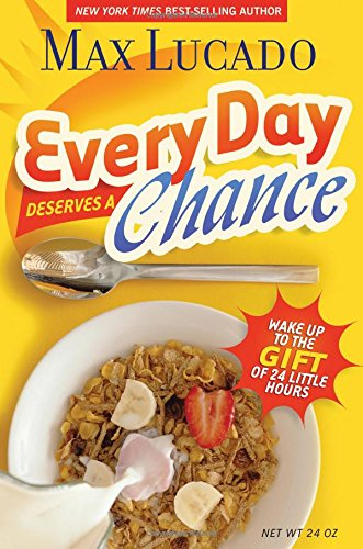 Every Day Deserves a Chance: Wake Up to the Gift of 24 Hours PDF