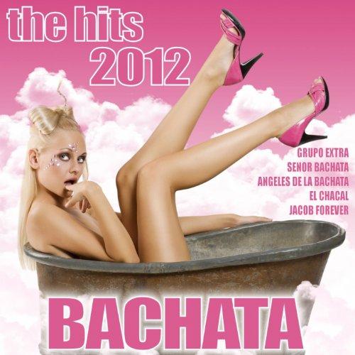 Bachata Hits 2012 Various artists