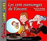 """Afficher """"cent mensonges de vincent (les )"""""""