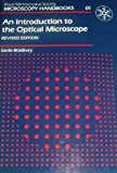An Introduction to the Optical Microscope, Bradbury, Saville, 0198564198