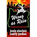 Wrong as Rain: A Rose City Thriller (The Rose City Thriller Series Book 2)