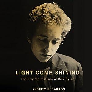 Light Come Shining Audiobook