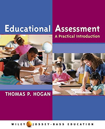 Educational Assessment: A Practical Introduction (Jossey-Bass Education)