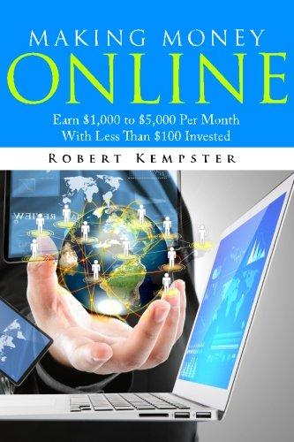 Making Money Online: Earn $1,000 to $5,000