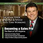 Becoming a Sales Pro: The Best of Tom Hopkins: Made for Success Collection | Tom Hopkins