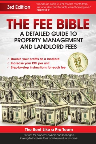 The Fee Bible: A Detailed Guide to Property Management and Landlord Fees