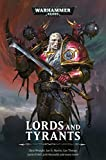 img - for Lords and Tyrants (Warhammer 40,000) book / textbook / text book