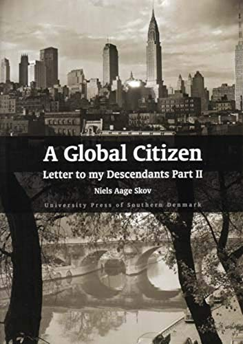 A Global Citizen: Letter to My Descendants Part 2