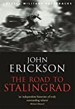 The Road To Stalingrad (CASSELL MILITARY PAPERBACKS)