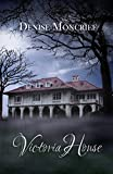 Victoria House (Haunted Hearts Series Book 2)
