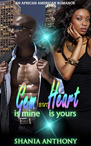 Search : Gem is Mine but Heart is Yours: African American Romance