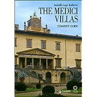 The Medici Villas. Complete Guide (Guide uff. musei