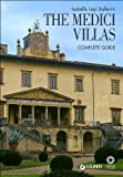 The Medici villas: complete guide by Isabella Lapi Ballerini front cover