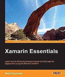 Xamarin Essentials by [Reynolds, Mark]