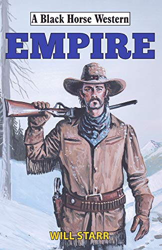 Empire (A Black Horse Western)