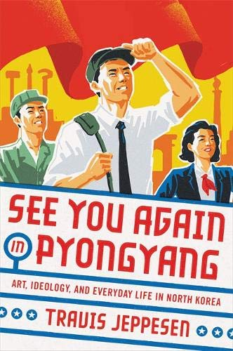 See You Again in Pyongyang: A Journey into Kim Jong Un's North Korea (Best Mountains In Japan)