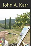 img - for Van Gogh, Encore book / textbook / text book
