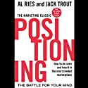 Positioning: The Battle for Your Mind Hörbuch von Al Ries, Jack Trout Gesprochen von: Grover Gardner