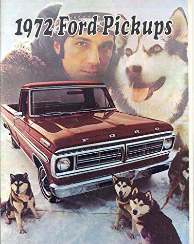 Ford Brochure - 1972 Ford F100 F250 F350 Ranger Pickup Truck Brochure
