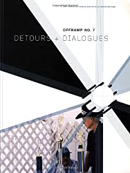 Offramp 7, Detours and Dialogues