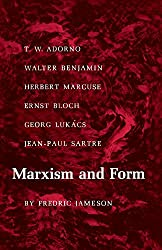 Marxism and Form: 20th Century Dialectical Theories of Literature