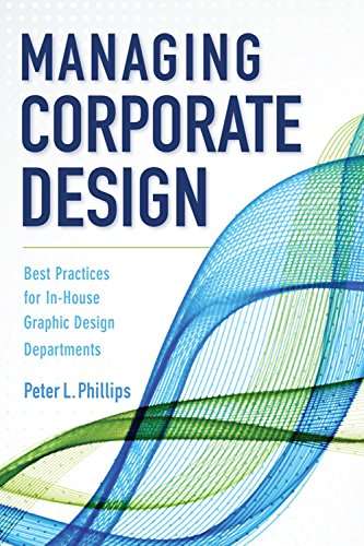 Managing Corporate Design: Best Practices for In-House Graphic Design Departments