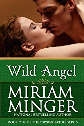Wild Angel: An Irish Medieval Romance (The O'Byrne Brides Series Book 1)