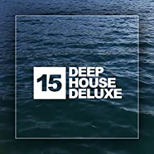 Deep House Deluxe, Vol. 15