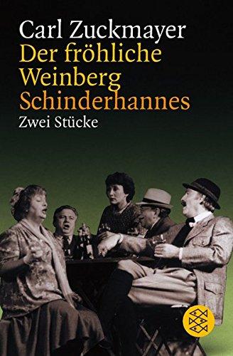 Der fröhliche Weinberg / Schinderhannes: Zwei Stücke (Theater / Regie im Theater)