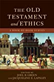 Old Testament and Ethics, The: A Book-by-Book Survey, , 0801049350