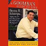 A Goomba's Guide to Life | Steven R. Schirripa,Charles Fleming