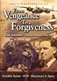 From Vengeance to Forgiveness: Jake DeShazer's Extraordinary Journey