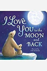 By Amelia Hepworth - I Love You to the Moon and Back (Brdbk) (2015-03-16) [Board book] Unknown Binding