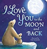 Books : By Amelia Hepworth - I Love You to the Moon and Back (Brdbk) (2015-03-16) [Board book]