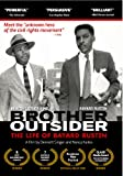 Brother Outsider: The Life of Bayard Rustin