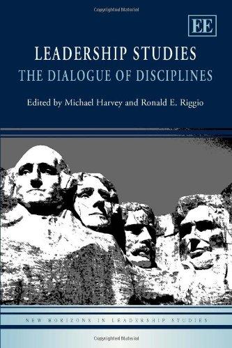 Leadership Studies: The Dialogue of Disciplines (New Horizons in Leadership Studies series)