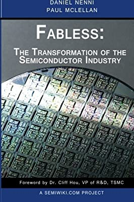Fabless The Transformation Of The Semiconductor Industry Pdf