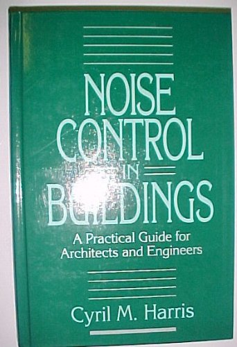 Noise Control in Buildings: A Guide for Architects and Engineers
