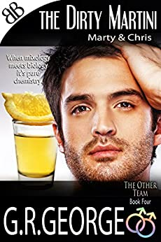 The Dirty Martini (The Other Team Book 4) by [George, G.R.]