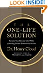 The One-Life Solution: Reclaim Your P...
